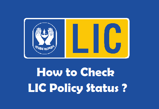 How to Check LIC Policy Status
