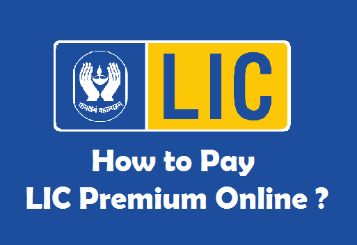 How to pay LIC Premium Online ? With/Without Registration