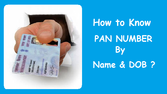 Know PAN Number by Name and Date of Birth