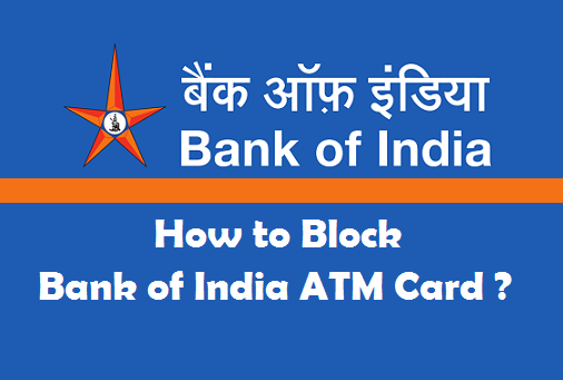 How To Block Bank Of India Atm Card 3 Methods