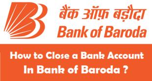 Close Bank Account in Bank of Baroda