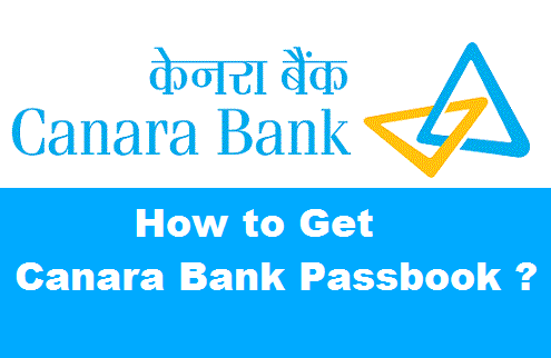 How to Get a New Bank Passbook in Canara Bank ?