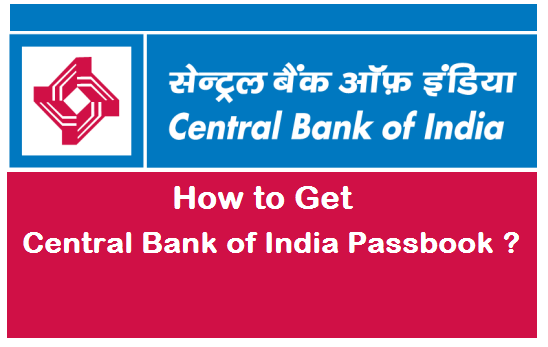 How to Get a New Bank Passbook in Central Bank of India ?