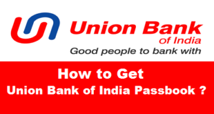 How to Get Union Bank of India Passbook