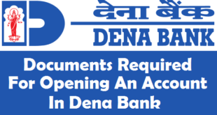 Documents Required for Opening an Account in Dena Bank