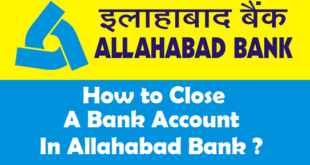 How to Close a Bank Account in Allahabad Bank