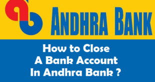 How to Close a Bank Account in Andhra Bank