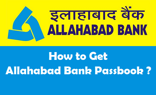 How to Get a New Bank Passbook in Allahabad Bank ?