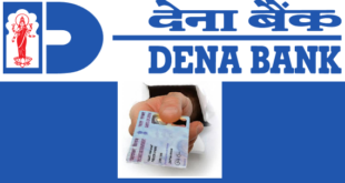 How to Update PAN Card in Dena Bank Account