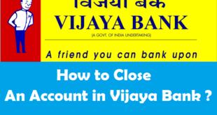 How to Close an Account in Vijaya Bank