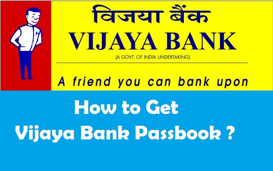 How to Get a New Bank Passbook in Vijaya Bank ?