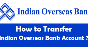 How to Transfer Indian Overseas Bank Account