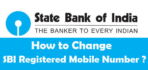 Lost Insurance Number >> How to Change your Registered Mobile Number in SBI ? [Online/Offline]
