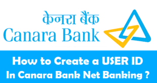 How to Create a USER ID in Canara Bank Internet Banking