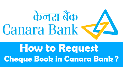 how to request cheque book in canara bank online sms phone atm