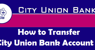 How to Transfer City Union Bank Account