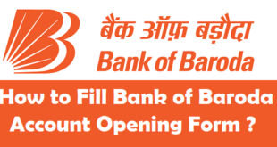 How to fill Bank of Baroda Account Opening Form