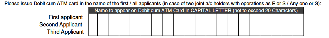 Name on Debit Card in Bank of Baroda Account Opening Form