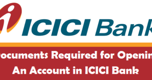 Documents Required for Opening an Account in ICICI Bank