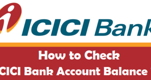 How to Check ICICI Bank Account Balance