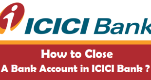 How to Close a Bank Account in ICICI Bank