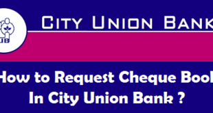 How to Request Cheque Book in City Union Bank