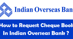How to Request Cheque Book in Indian Overseas Bank