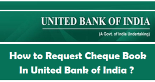 How to Request Cheque Book in United Bank of India
