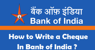 How to Write a Cheque in Bank of India
