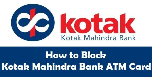 How to Block Kotak Mahindra Bank ATM Card