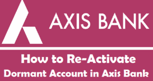How to Re-Activate Dormant Account in Axis Bank
