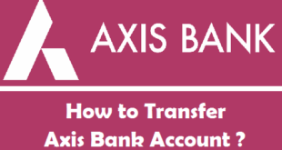 How to Transfer Axis Bank Account