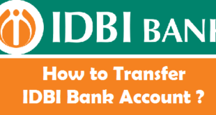 How to Transfer IDBI Bank Account from One Branch to Another
