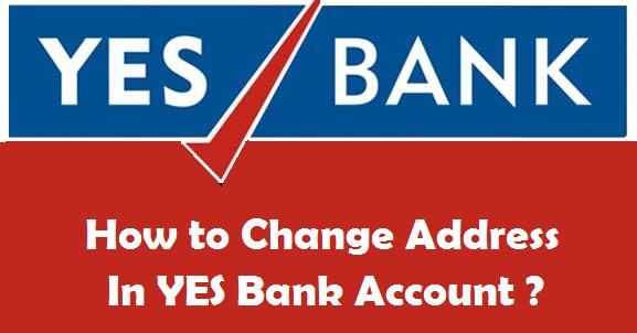 yes bank account address change online