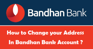 How to Change your Address in Bandhan Bank Account