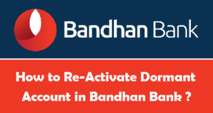 How to Reactvate Dormant Account in Bandhan Bank