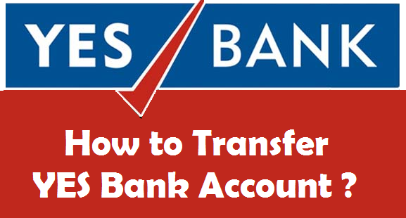 How to Transfer YES Bank Account