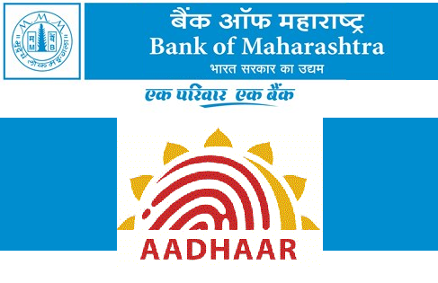 How to Link Aadhaar Card with Bank of Maharashtra Account