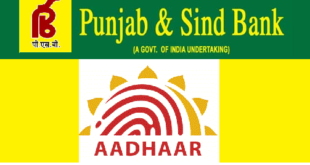 How to Link Aadhaar Card with Punjab & Sind Bank