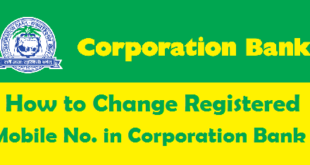 How to Change Registered Mobile Number in Corporation Bank