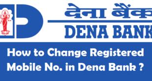 How to Change Registered Mobile Number in Dena Bank