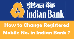 How to Change Registered Mobile Number in Indian Bank