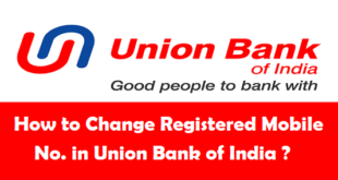 How to Change Registered Mobile Number in Union Bank of India