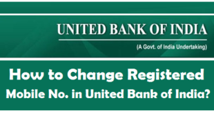 How to Change Registered Mobile Number in United Bank of India
