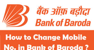 How to Change Registered Mobile Number in Bank of Baroda