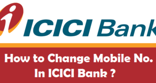 How to Change Registered Mobile Number in ICICI Bank