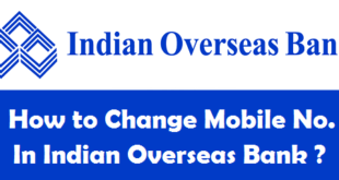 How to Change Registered Mobile Number in Indian Overseas Bank