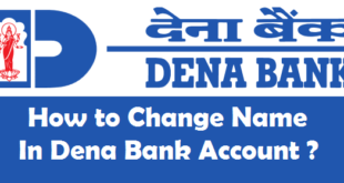 How to Change Name in Dena Bank Account