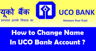 How to Change Name in UCO Bank Account