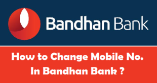 How to Change Registered Mobile Number in Bandhan Bank